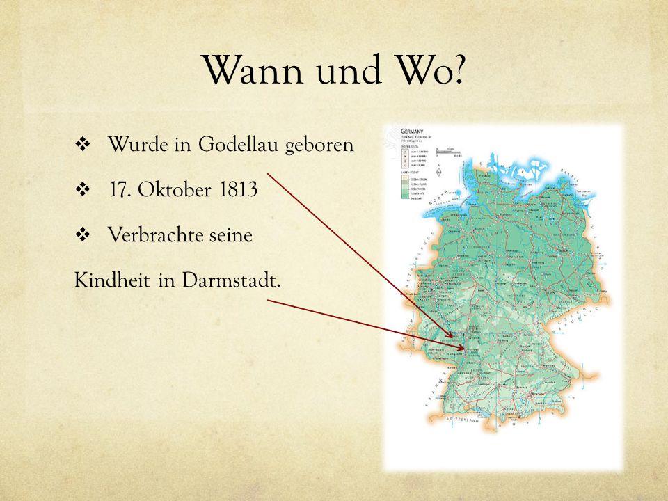 Wann und Wo Wurde in Godellau geboren 17. Oktober 1813