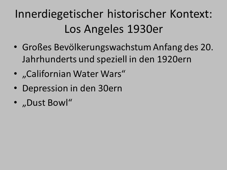 Innerdiegetischer historischer Kontext: Los Angeles 1930er