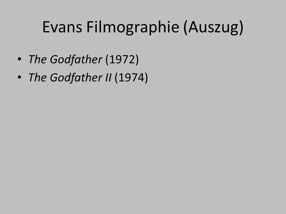 Evans Filmographie (Auszug)