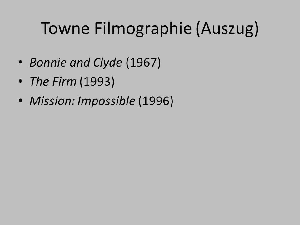 Towne Filmographie (Auszug)