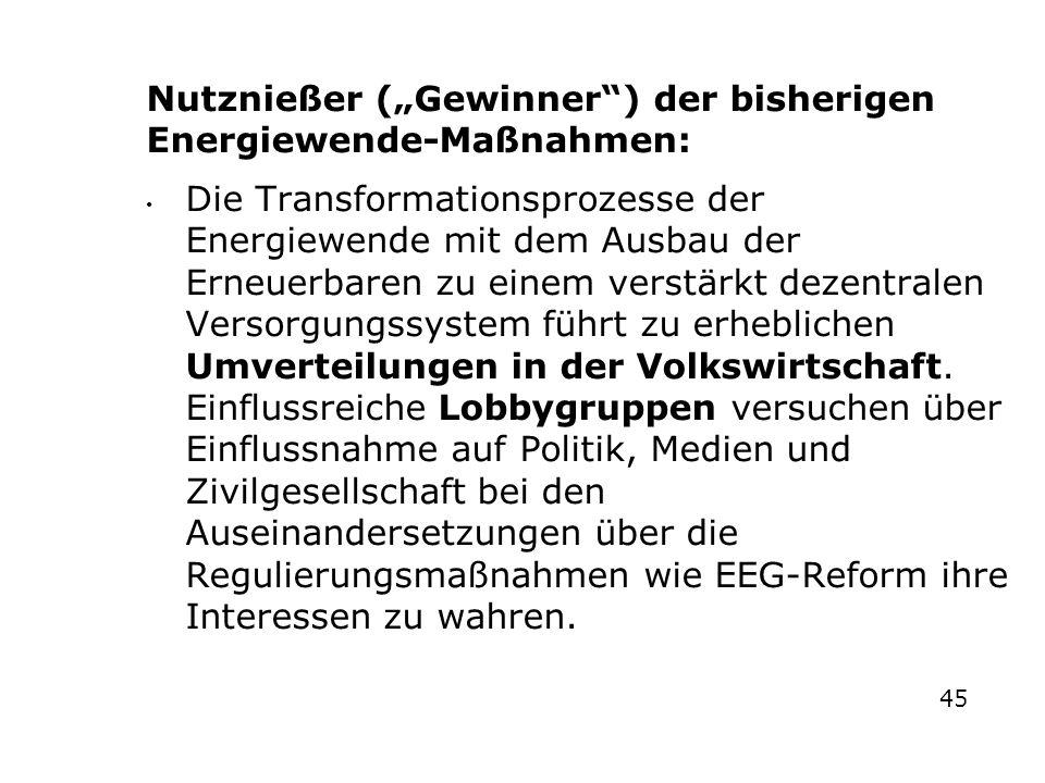 """N Nutznießer (""""Gewinner ) der bisherigen Energiewende-Maßnahmen:"""