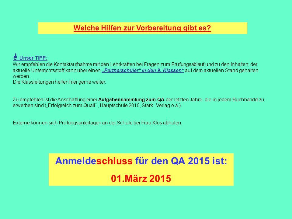 Anmeldeschluss für den QA 2015 ist: 01.März 2015