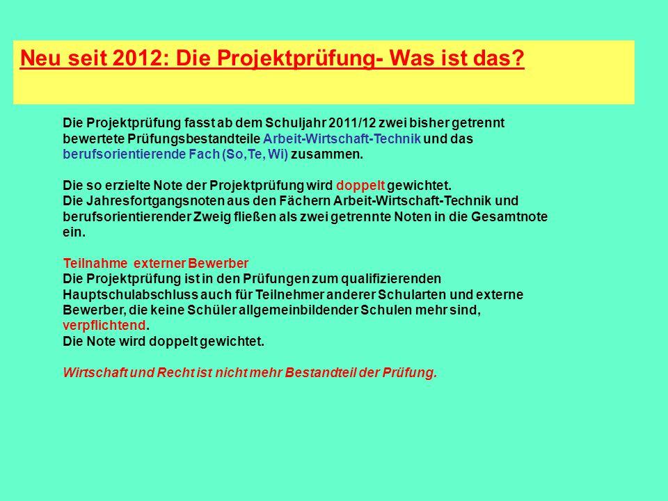 Neu seit 2012: Die Projektprüfung- Was ist das