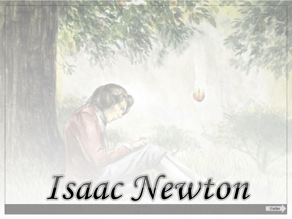 Isaac Newton Weiter
