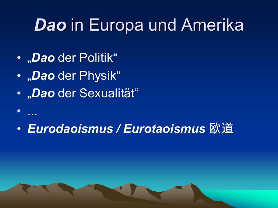 Dao in Europa und Amerika