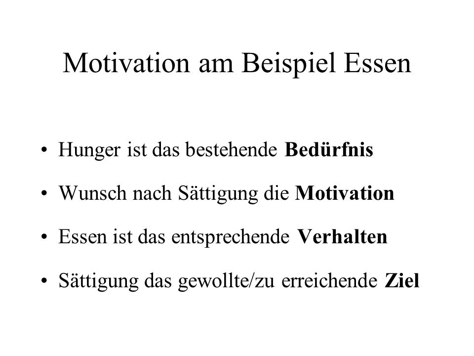 Motivation am Beispiel Essen