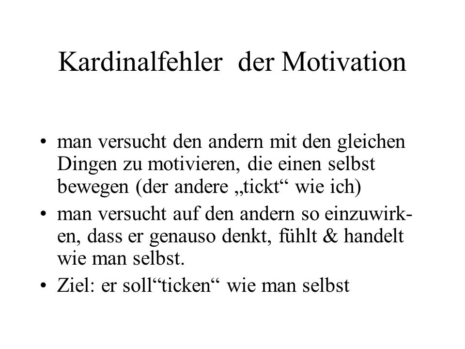 Kardinalfehler der Motivation