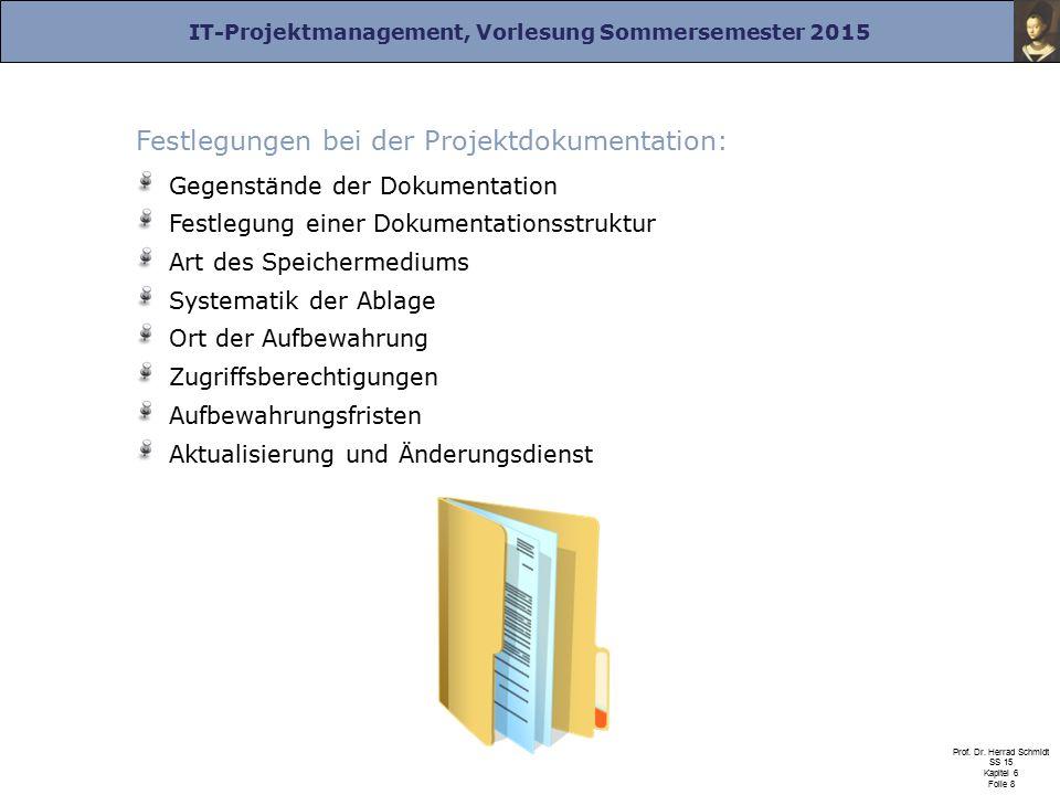 Festlegungen bei der Projektdokumentation: