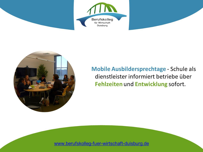 Mobile Ausbildersprechtage - Schule als dienstleister informiert betriebe über Fehlzeiten und Entwicklung sofort.