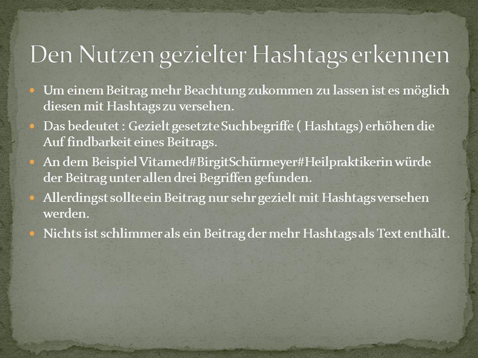 Den Nutzen gezielter Hashtags erkennen