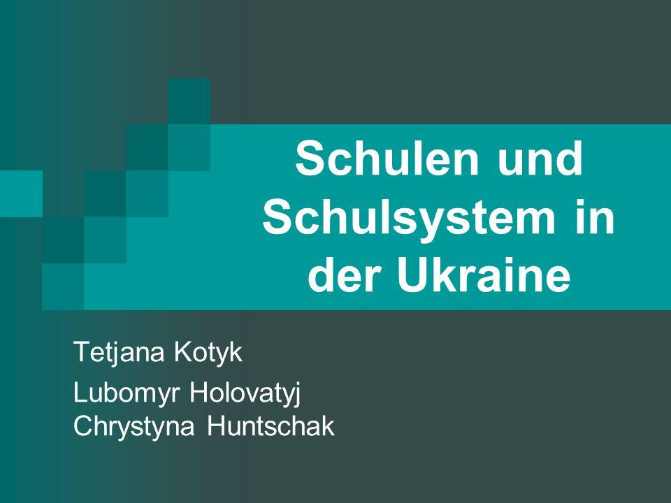 Schulen und Schulsystem in der Ukraine