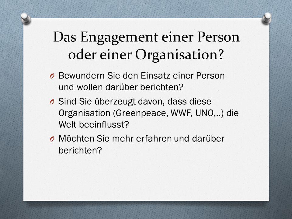 Das Engagement einer Person oder einer Organisation