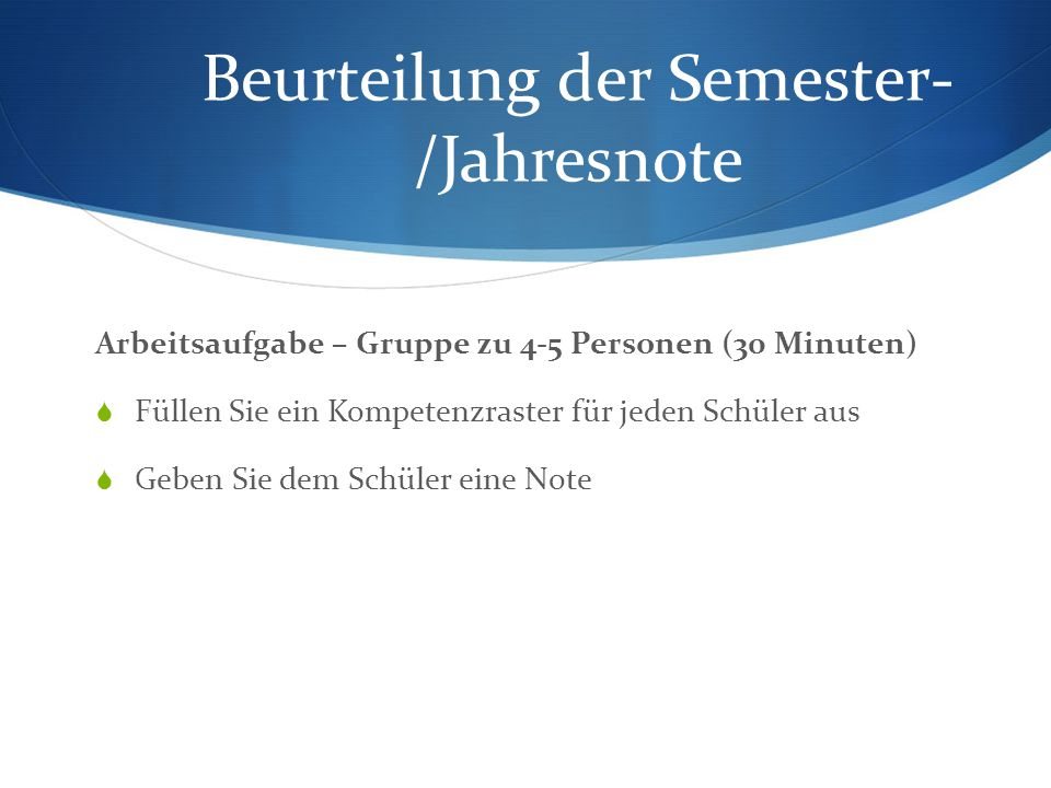 Beurteilung der Semester-/Jahresnote