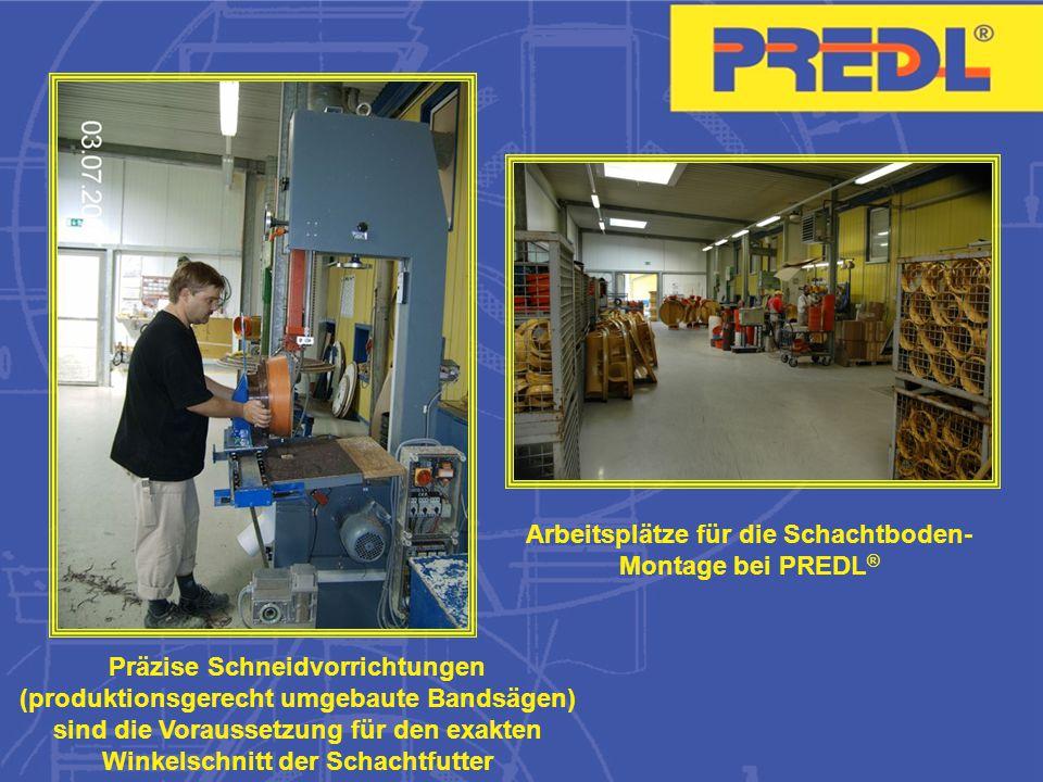 Arbeitsplätze für die Schachtboden-Montage bei PREDL®