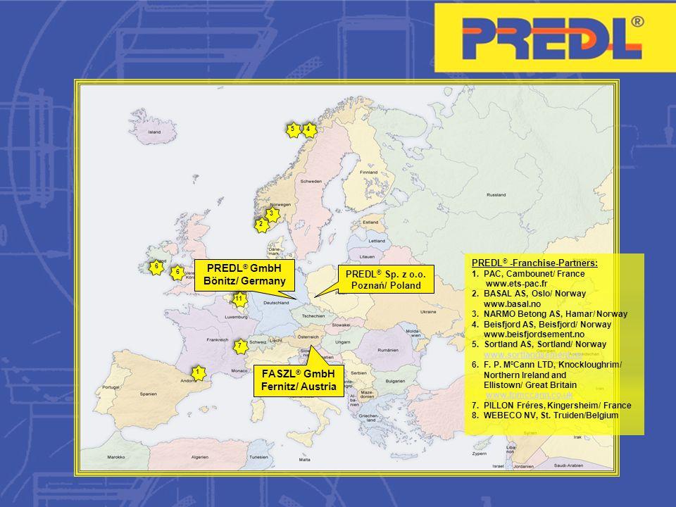 PREDL® GmbH Bönitz/ Germany FASZL® GmbH Fernitz/ Austria