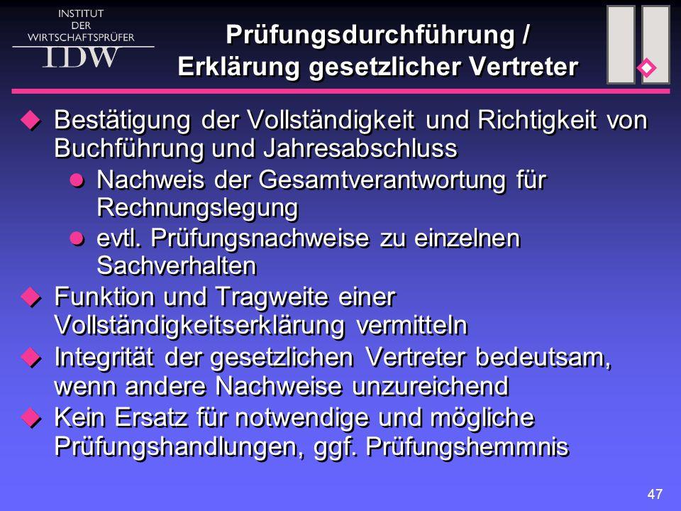 Prüfungsdurchführung / Erklärung gesetzlicher Vertreter