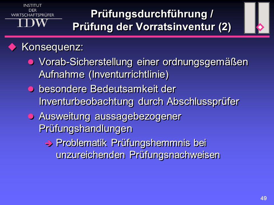 Prüfungsdurchführung / Prüfung der Vorratsinventur (2)