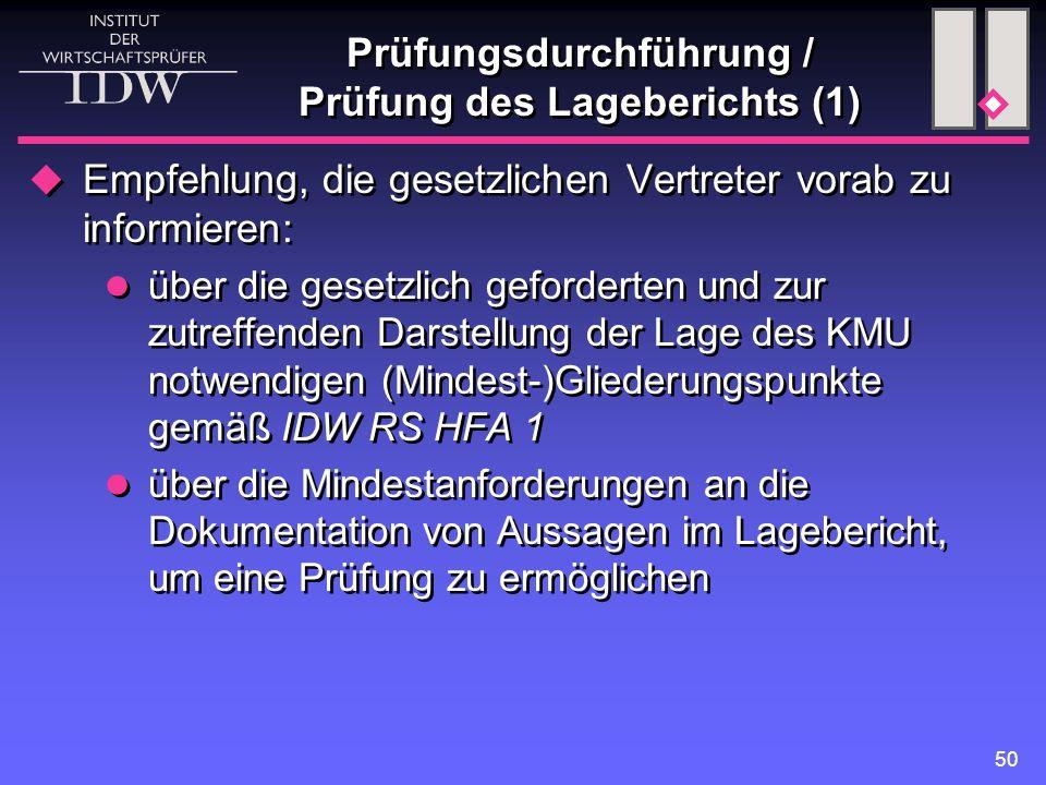 Prüfungsdurchführung / Prüfung des Lageberichts (1)