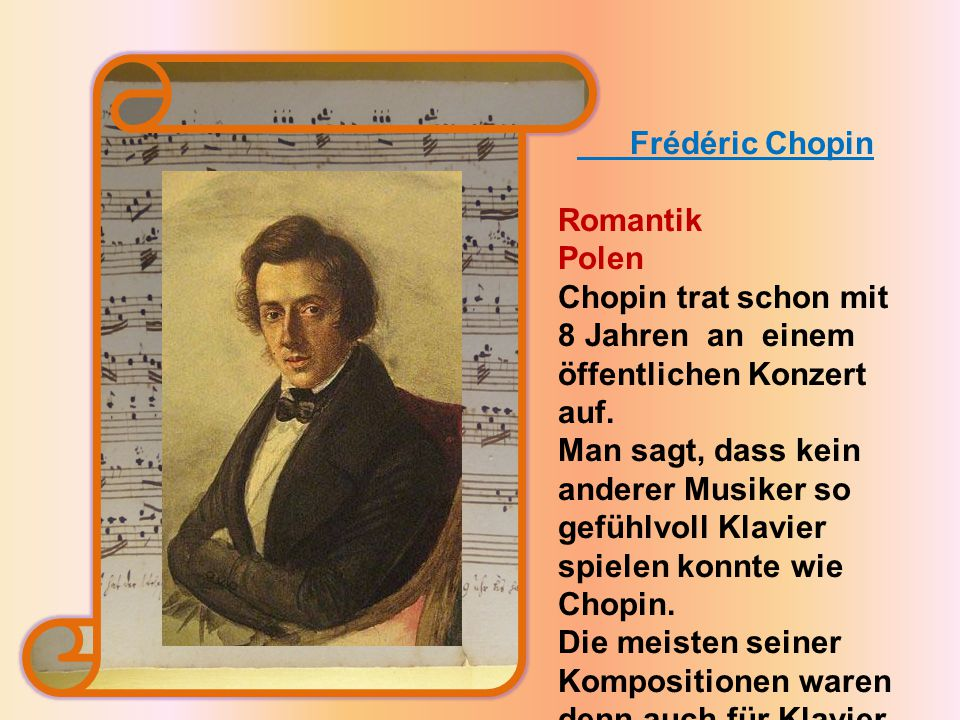 Chopin trat schon mit 8 Jahren an einem öffentlichen Konzert auf.