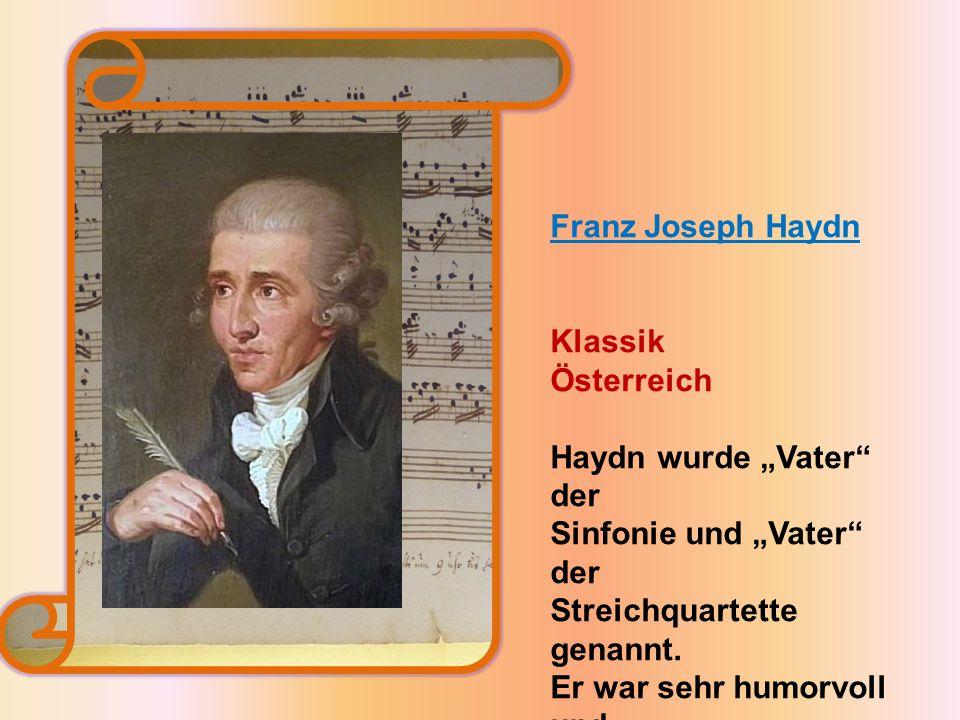 """Haydn wurde """"Vater der Sinfonie und """"Vater der"""