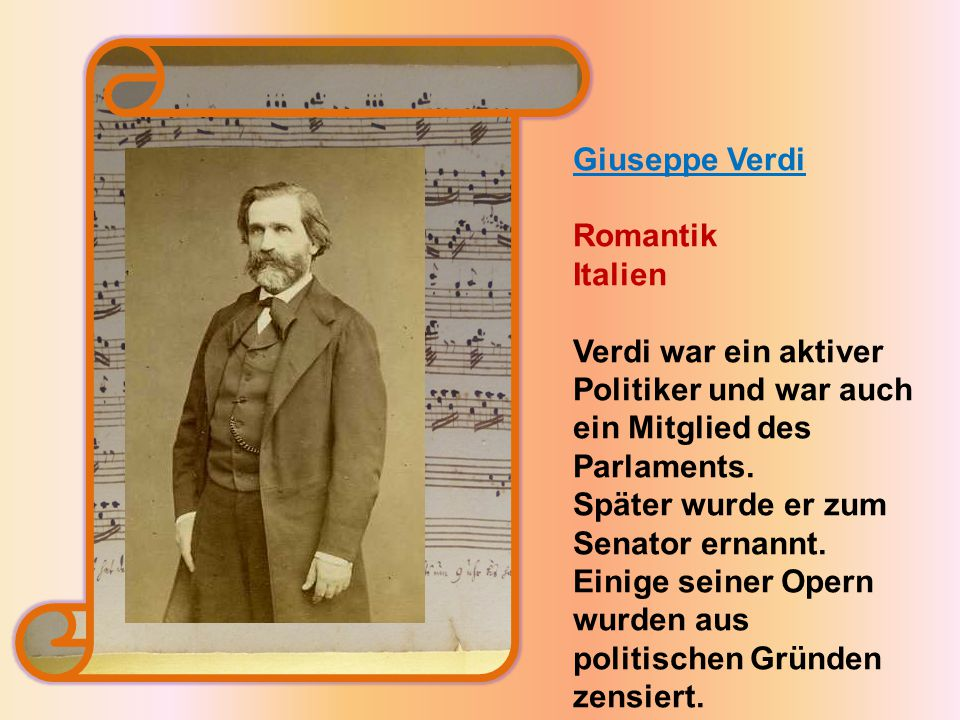 Verdi war ein aktiver Politiker und war auch ein Mitglied des