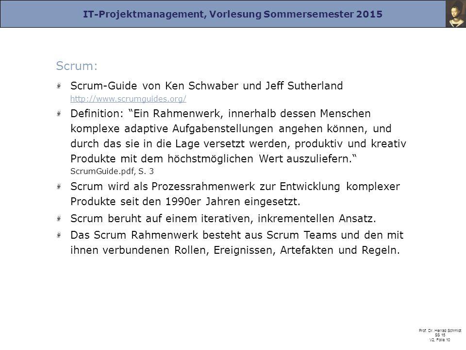 Scrum: Scrum-Guide von Ken Schwaber und Jeff Sutherland http://www.scrumguides.org/