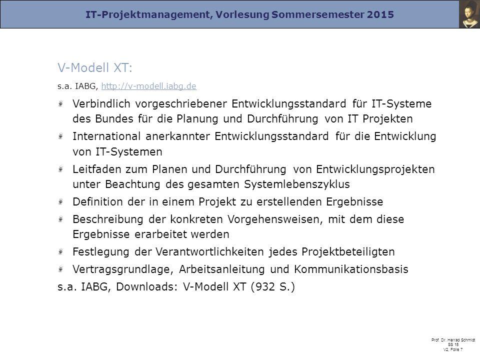 V-Modell XT: s.a. IABG, http://v-modell.iabg.de.