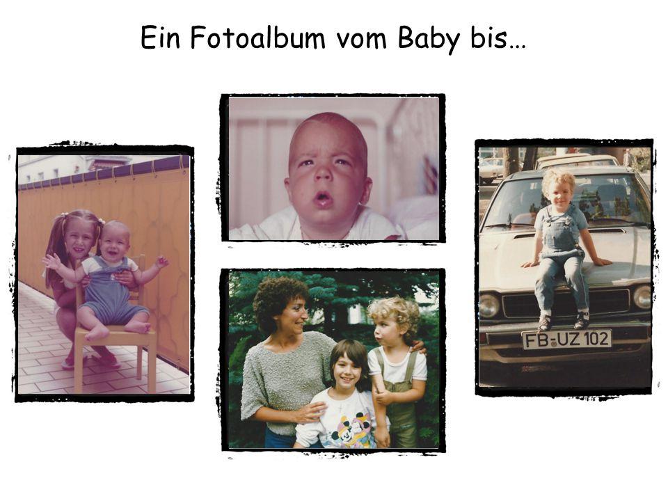 Ein Fotoalbum vom Baby bis…
