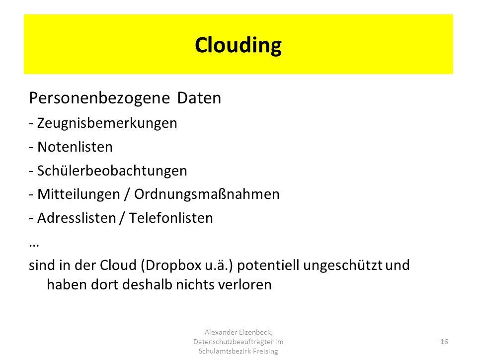 Clouding Personenbezogene Daten - Zeugnisbemerkungen - Notenlisten