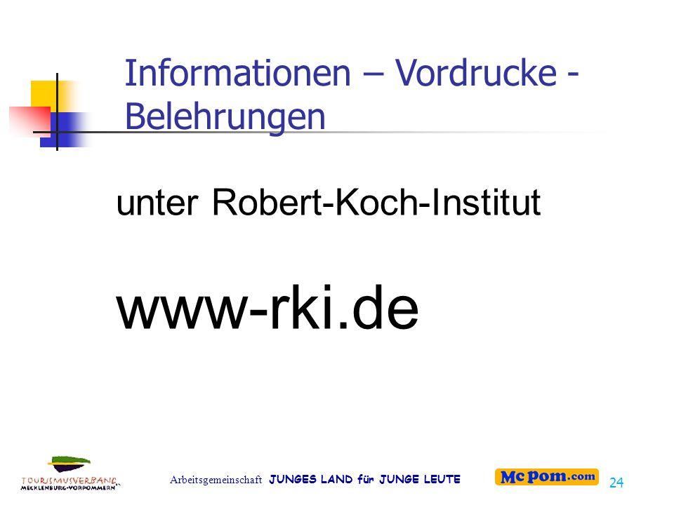 www-rki.de unter Robert-Koch-Institut
