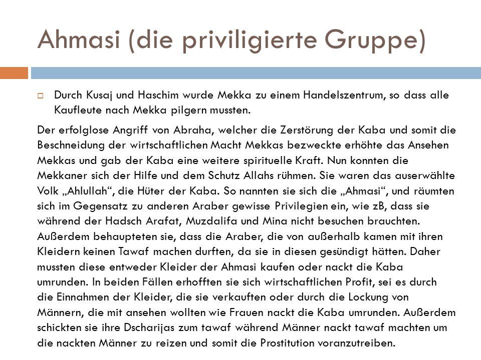 Ahmasi (die priviligierte Gruppe)