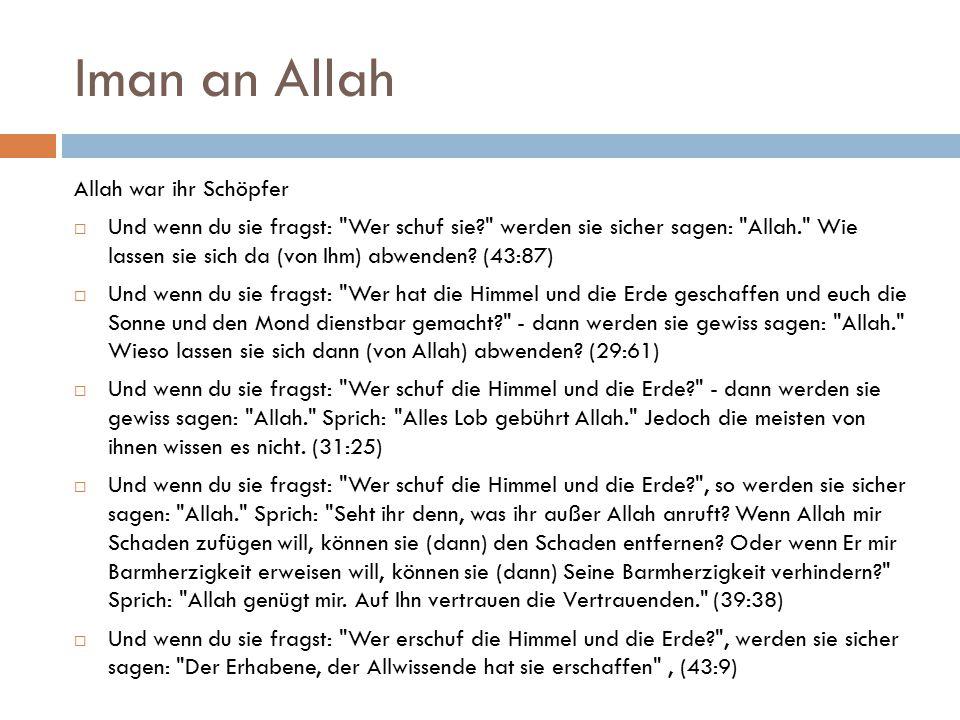 Iman an Allah Allah war ihr Schöpfer