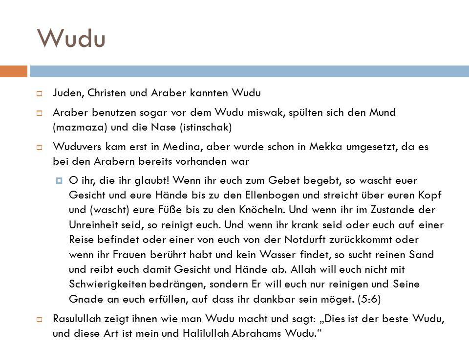 Wudu Juden, Christen und Araber kannten Wudu