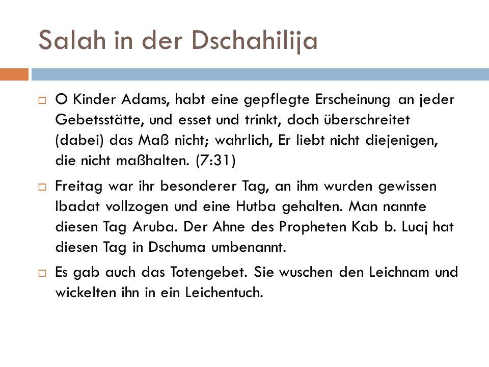 Salah in der Dschahilija