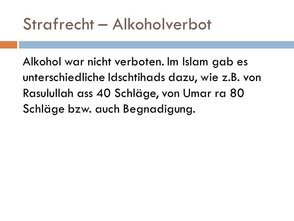 Strafrecht – Alkoholverbot