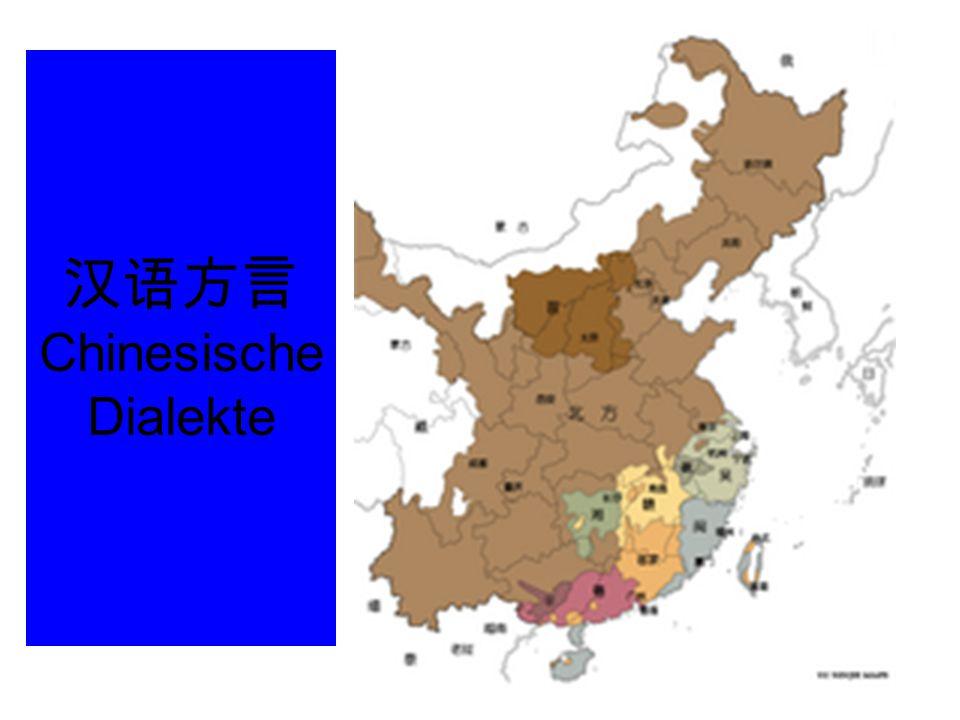 汉语方言Chinesische Dialekte