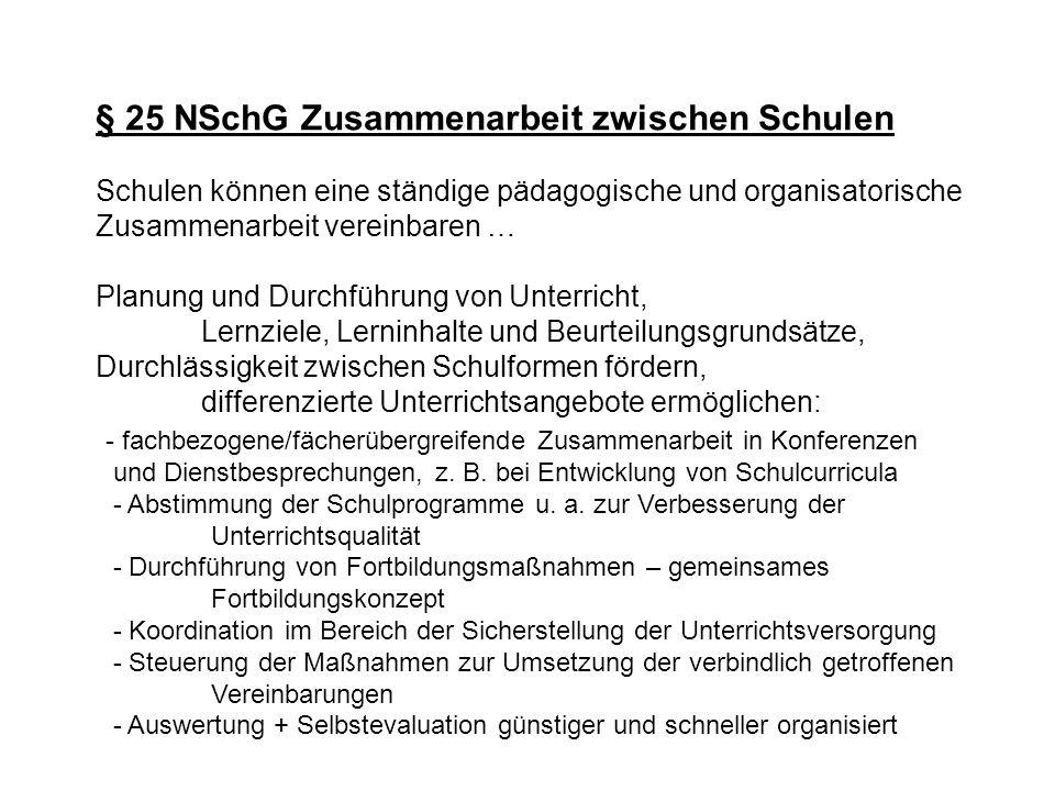 § 25 NSchG Zusammenarbeit zwischen Schulen