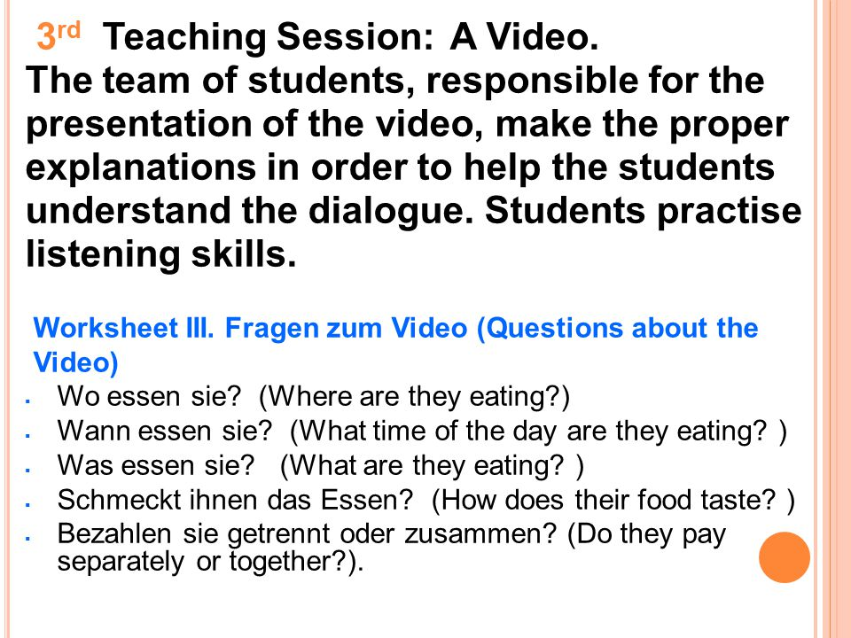3rd Teaching Session: A Video.