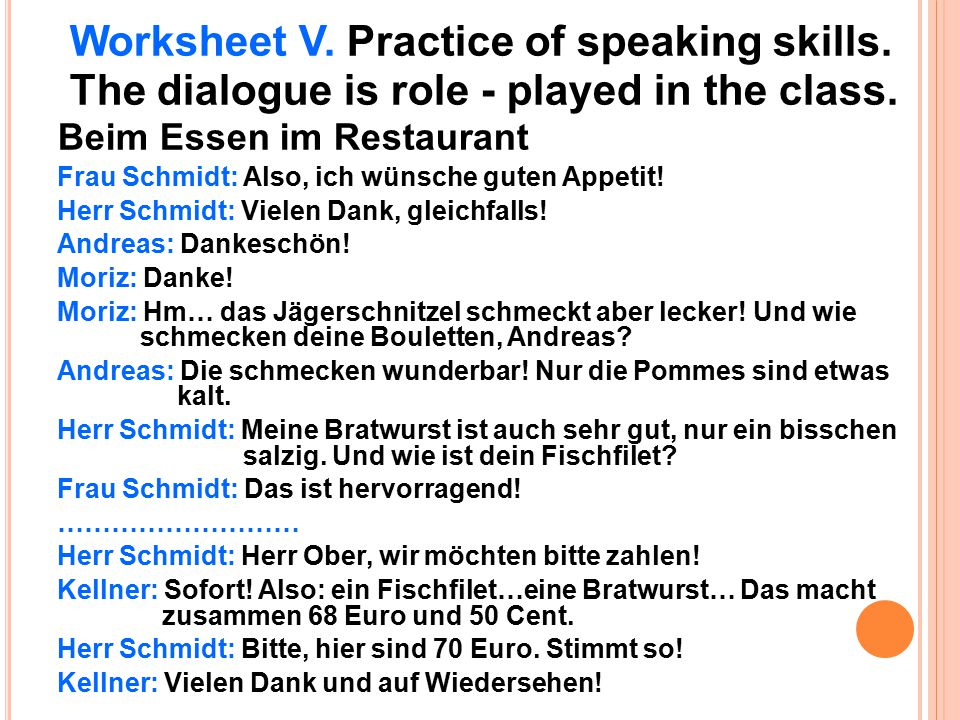 Worksheet V. Practice of speaking skills.