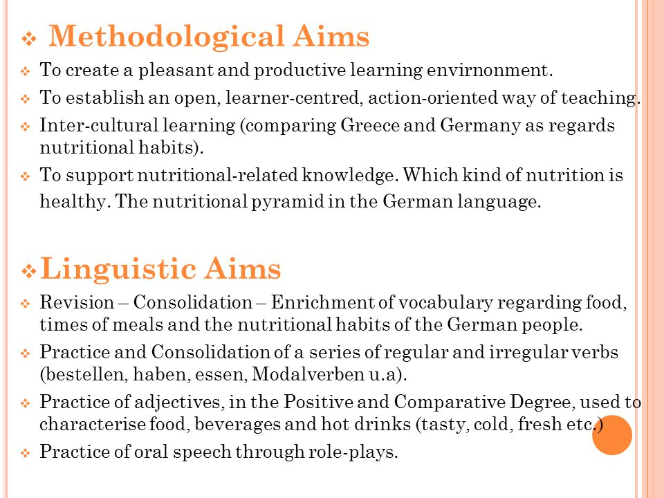 Methodological Aims Linguistic Aims