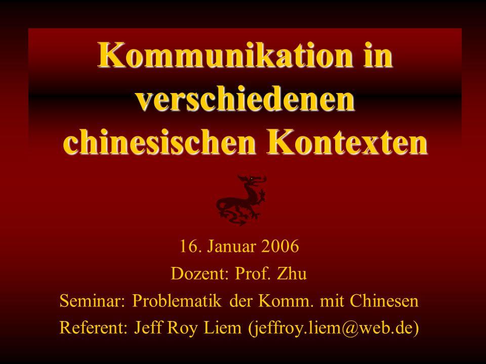 Kommunikation in verschiedenen chinesischen Kontexten