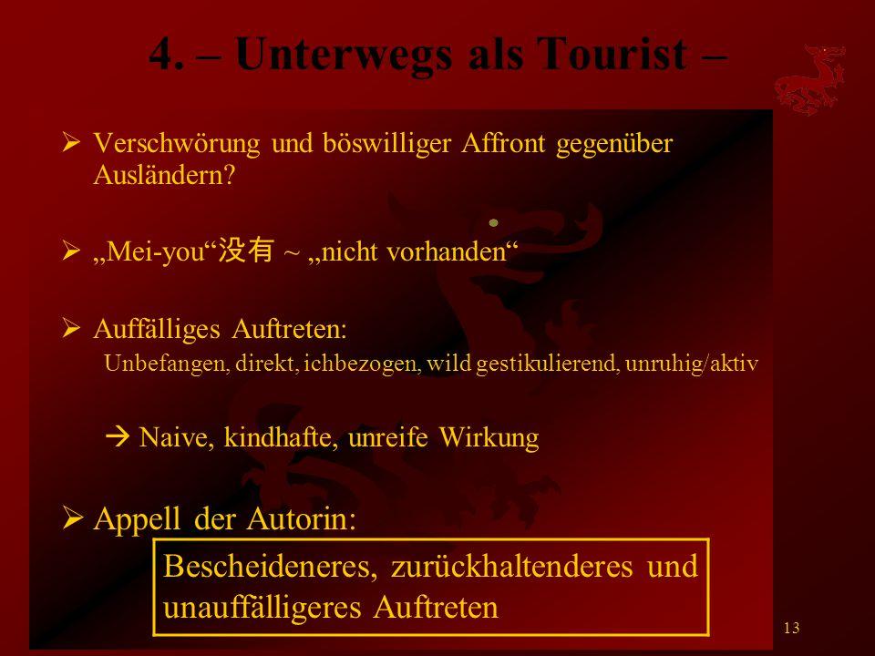 4. – Unterwegs als Tourist –