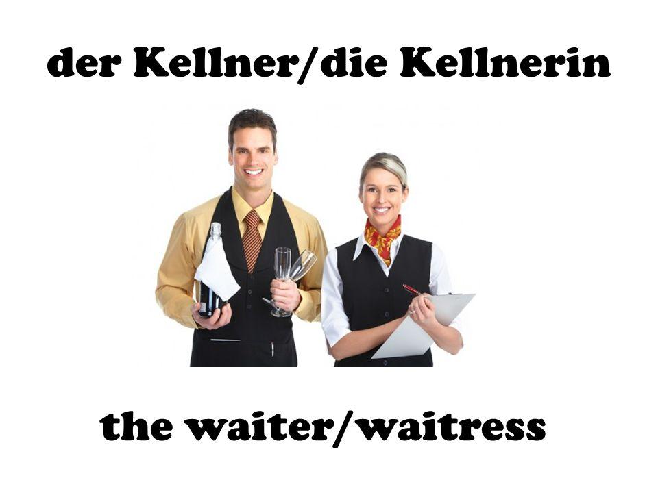 der Kellner/die Kellnerin