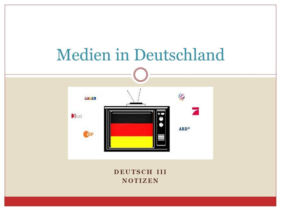 Medien in Deutschland Deutsch III Notizen