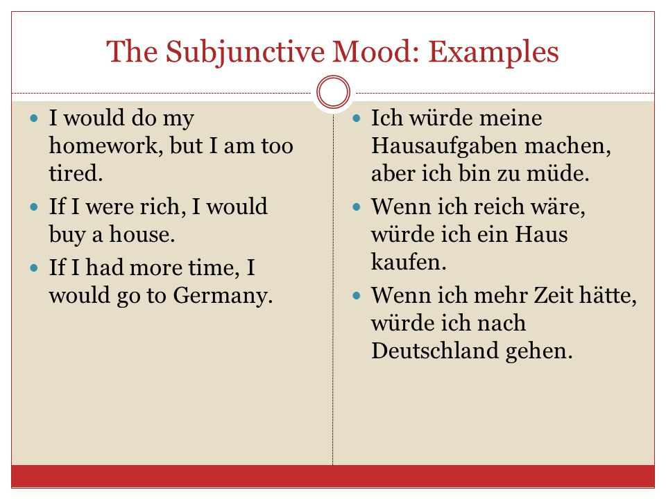 The Subjunctive Mood: Examples
