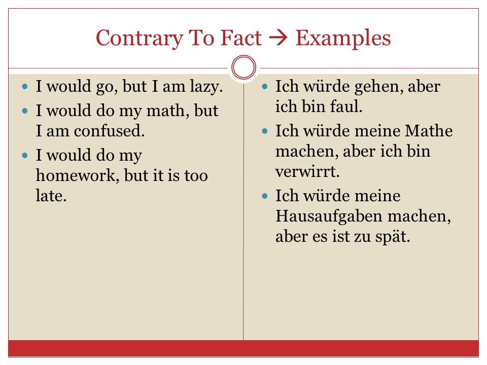 Contrary To Fact  Examples