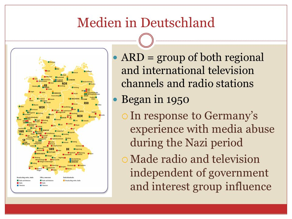 Medien in Deutschland ARD = group of both regional and international television channels and radio stations.