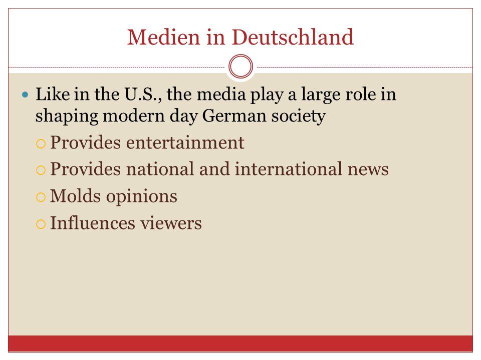 Medien in Deutschland Provides entertainment