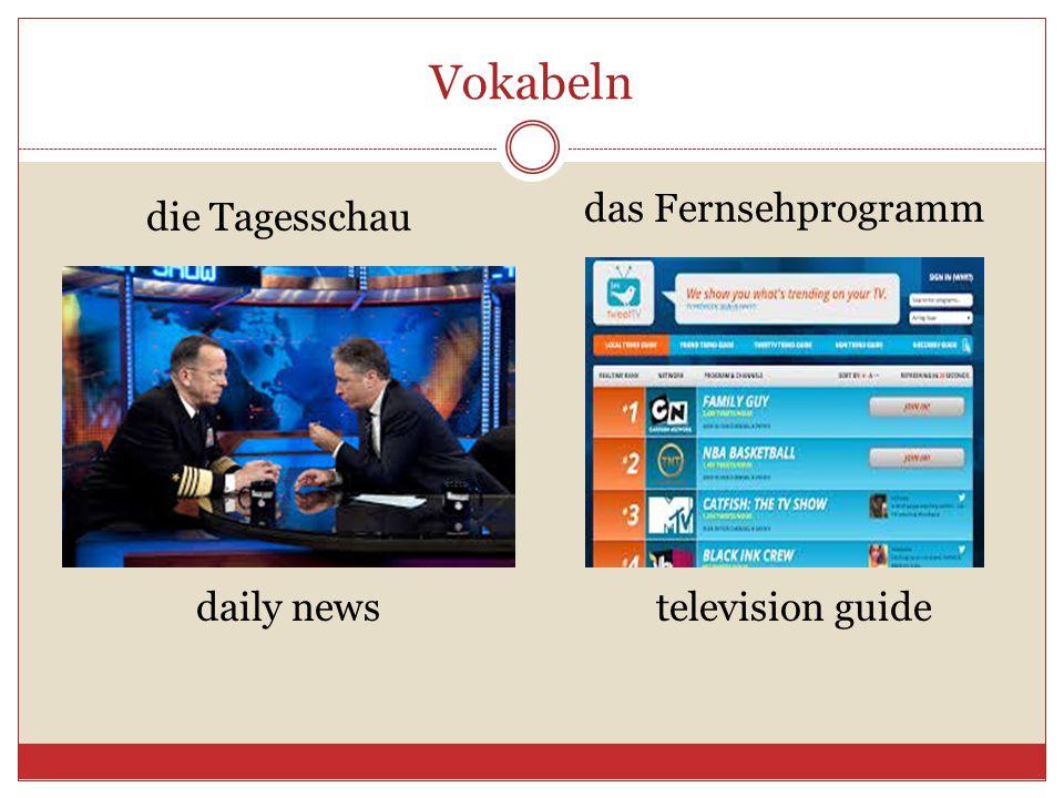 Vokabeln das Fernsehprogramm die Tagesschau daily news