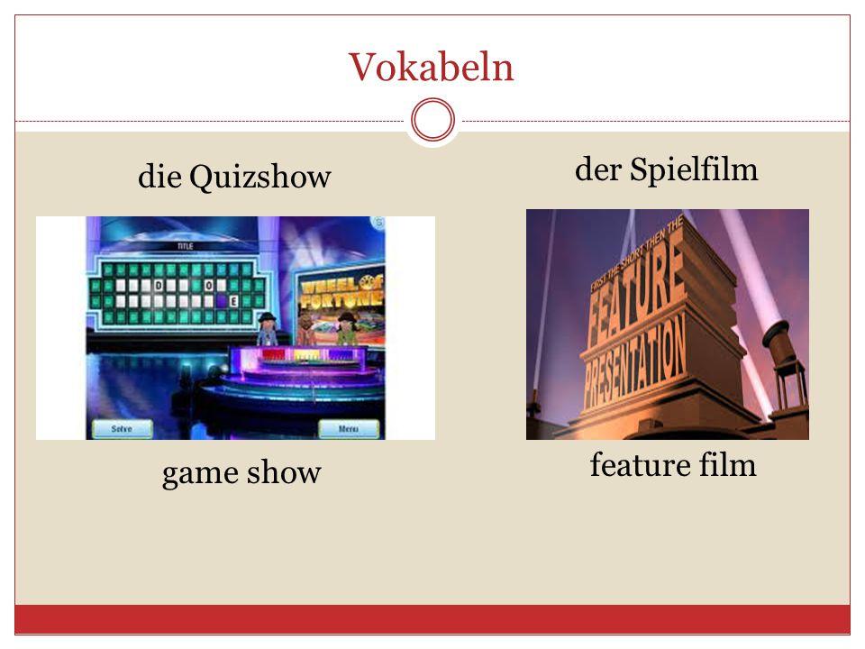 Vokabeln der Spielfilm die Quizshow feature film game show